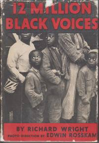 12 Million Black Voices. A Folk-History of the Negro in the United States