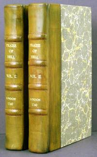 The Praise of Hell: Or, A View of the Infernal Regions (2 Vols.)