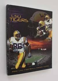 LSU Tigers: 2001 LSU Football Media Guide