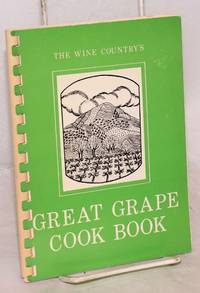 The Wine Country's Great Grape Cook Book