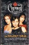 Charmed - 2 Books In 1 = the Power Of Three and Haunted By Desire