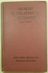 Health in Relation to Occupation