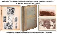[19th Century Travel Scrapbook] Sister Mary Cornelia Compiled Original Photographs, Clippings, Drawings. of a Trip in California, 1894 - 1895