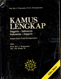 Kamus Lengkap : Inggeris - Indonesia ; Indonesia - Inggeris dengan Ejaan Yang Disempurnakan.  [Complete English - Indonesian, Indonesian - English Dictionary]