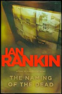 The Naming of the Dead by  Ian Rankin - Signed First Edition - 2007 - from Bookmarc's and Biblio.com
