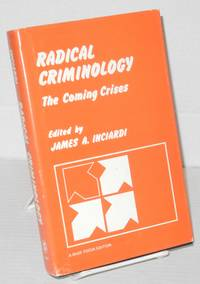 image of Radical criminology; the coming crisis
