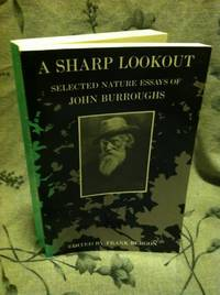 image of A Sharp Lookout: Selected Nature Essays of John Burroughs