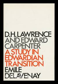D. H. Lawrence and Edward Carpenter : a Study in Edwardian Transition