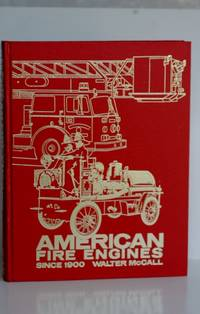 American Fire Engines Since 1900 (Automotive Series)