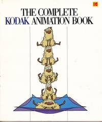 The Complete Kodak Animation Book by  Ron Stark - Paperback - from Shamrock Books and Biblio.com
