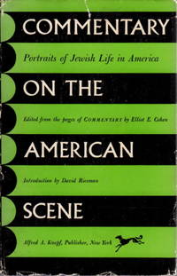 COMMENTARY ON THE AMERICAN SCENE: Portraits Of Jewish Life In America.
