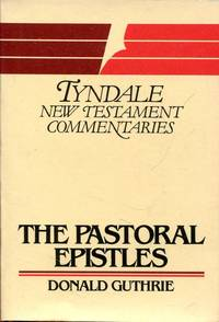 The Pastoral Epistles: An Introduction and Commentary Tyndale New Testament Commentaries