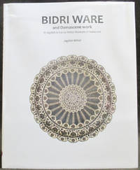 Bidri Ware and Damascene Work : In Jagdish & Kamla Mittal Museum of Indian Art