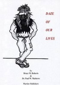 DAZE OF OUR LIVES