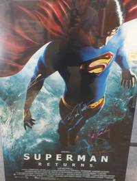 image of FULL SIZE WARNER BROTHERS MOVIE POSTER 'SUPERMAN RETURNS', *SIGNED* BY CAST (ORIGINAL POSTER)