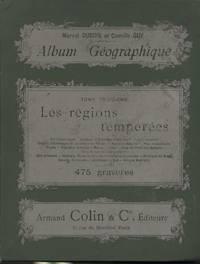 Album Geographique, Tome III, Les Regions Temperees