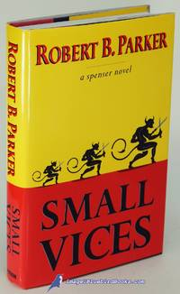 Small Vices: A Spenser Novel