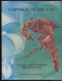 Emperor of Dreams: A Clark Ashton Smith Bibliography.