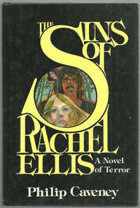 SINS OF RACHEL ELLIS A Novel of Terror, Caveney, Philip