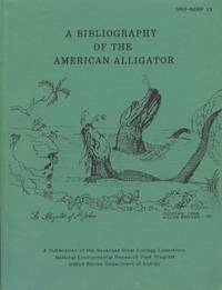 A Bibliography of the American Alligator (Alligator Mississippiensis)