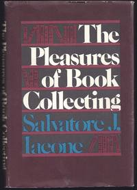 The Pleasures of Book Collecting