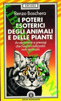 I poteri esoterici degli animali e delle piante.