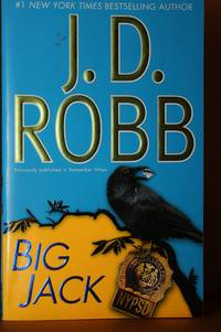 Big Jack by  J.D Robb - Paperback - First Edition; First Printing - 2010 - from Lily Bay Books (SKU: 462)