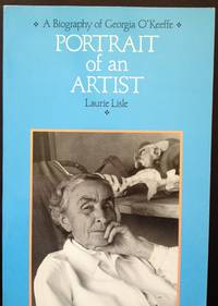 image of Portrait of an Artist: A biography of Georgia O'Keeffe