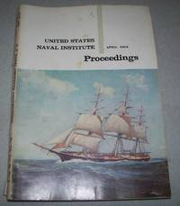 United States Naval Institute Proceedings April 1964