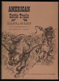 American Cattle Trails, East and West