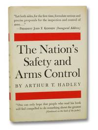 The Nation's Safety and Arms Control