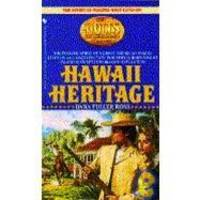 image of Hawaii Heritage (The Holts : An American Dynasty, Vol. 5)