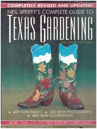 COMPLETE GUIDE TO TEXAS GARDENING