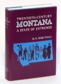 Twentieth-Century Montana: A State of Extremes