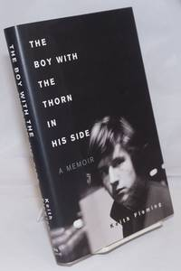 image of The Boy With the Thorn in His Side: a memoir