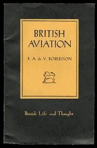 image of BRITISH AVIATION.  BRITISH LIFE AND THOUGH SERIES NO. 8.
