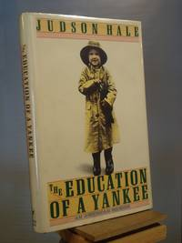 The Education of a Yankee: An American Memoir
