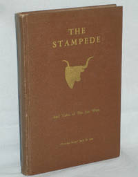 image of The Stampede and Tales of the Far West  (Inscribed By Power River Jack to Oscar Strobel