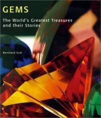 Gems: The World's Greatest Treasures and Their Stories (Art & Design) by Bernhard Graf - Hardcover - 2001-04-07 - from Books Express (SKU: 3791325817)