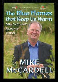 image of The Blue Flames That Keep Us Warm: Mike Mccardell's Favourite Stories