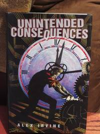 Unintended Consequences  - Signed