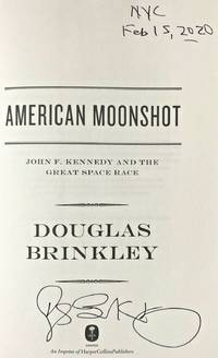 AMERICAN MOONSHOT (SIGNED TWICE, DATED & NYC)
