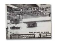 Crystal Beach Live: Buffalo & Toronto Entertainers & More (The History of Crystal Beach, Volume 2)