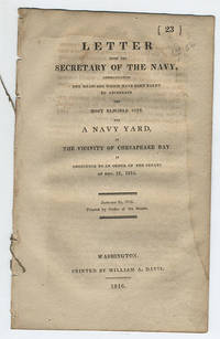 Letter from the Secretary of the Navy, communicating the measures which have been taken to ascertain the most eligible site for a navy yard, in the vicinity of Chesapeake Bay. In obedience to an order of the Senate of Dec. 21, 1815.