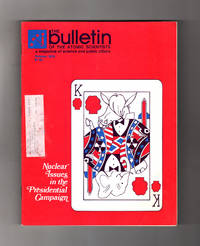 The Bulletin of the Atomic Scientists. October, 1976. Nuclear Sabotage; Peaceful Explosions; Nuclear Energy Illusions & Realities; Nuclear Responsibility; Numbers Game; B-1 Bomber - Still Flying or Defunded?; Congressional Buck-Passing; Public Policy for Solar Heating and Cooling; Britain and the Bomb by  Jr.; Barry R. Schneider; Elizabeth Young Bernard T. Feld (Editor-in-Chief); Jimmy Carter; Fred C. Iklé; F.A. Long; Michael Flood; Alan S. Hirschberg; Samuel H. Day - Paperback - 1st Edition - 1976 - from Singularity Rare & Fine and Biblio.com