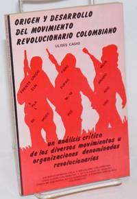 image of Origen y desarrollo del movimiento revolucionario Colombiano