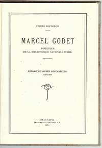 Marcel Godet, Directeur de la Bibliothèque Nationale Suisse, 1954 First Edition, Signed