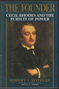 image of The Founder: Cecil Rhodes and the Pursuit of Power