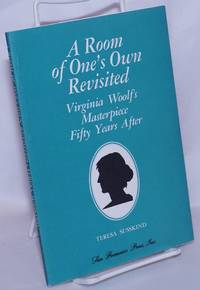 image of A Room of One's Own Revisited: Virginia Woolf's masterpiece fifty years later