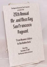 25th Annual Mr. and Miss Gay San Francisco pageant: From Heaven's Gates to the Golden Gate Saturday November 15, 1997, The Russian Cultural Center
